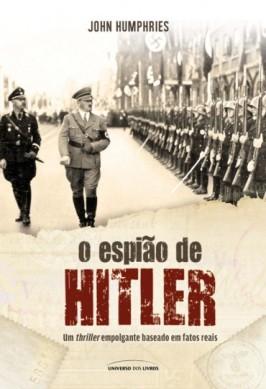 O-Espiao-de-Hitler-John-Humphries