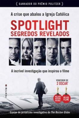 Spotlight-Segredos-Revelados-The-Boston-Globe