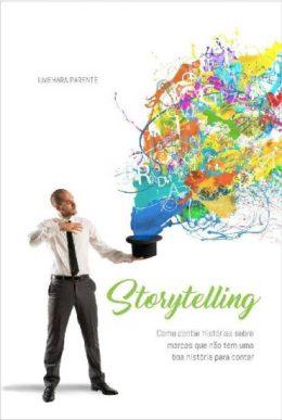 Storytelling-Como-contar-historias-sobre-marcas-que-no-tm-uma-boa-histria-para-contar