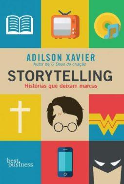 Storytelling-Historias-que-deixam-marcas-Adilson-Xavier-em-Pdf-ePub-e-Mobi-ou-ler-online-370x548